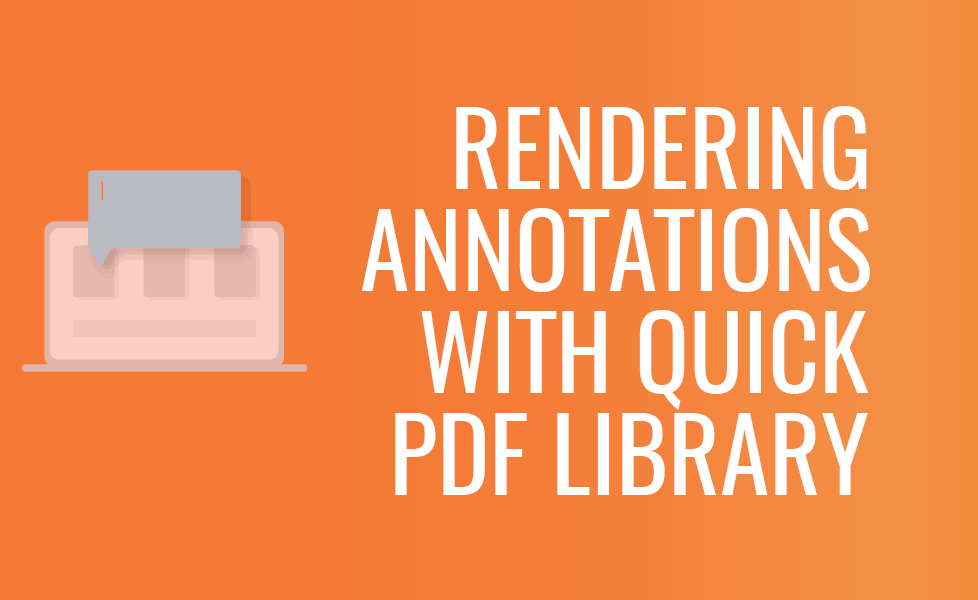 Annotations in PDFs with Quick PDF Library | Foxit PDF SDK