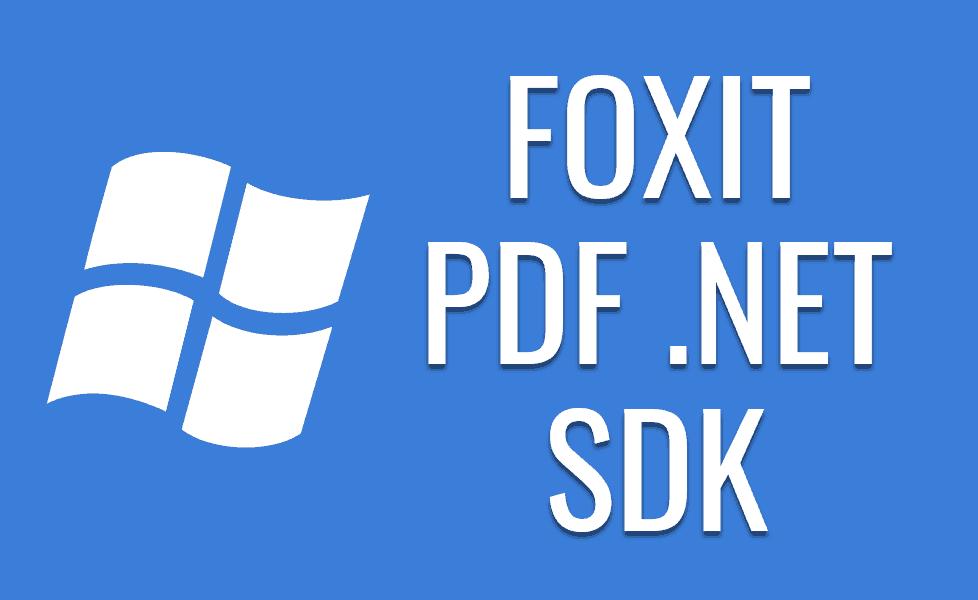 NET PDF SDKs - Foxit Developers | PDF SDK technology