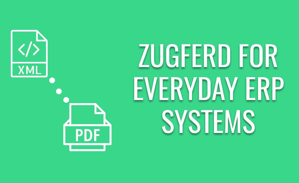 ZUGFeRD for ERP