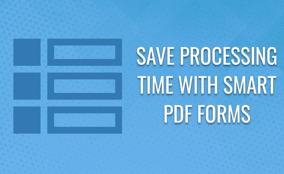 Smart PDF Forms