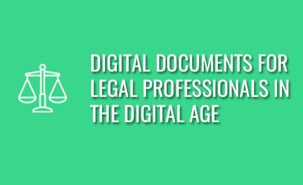 Document Management for Legal professionals in the Digital Age