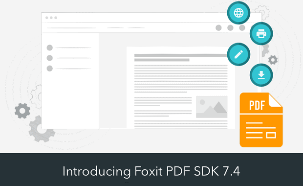 Introducing Foxit PDF SDK 7.4