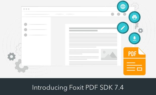Introducing Foxit PDF SDK 7.4